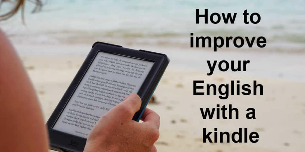 how to improve your English with a kindle