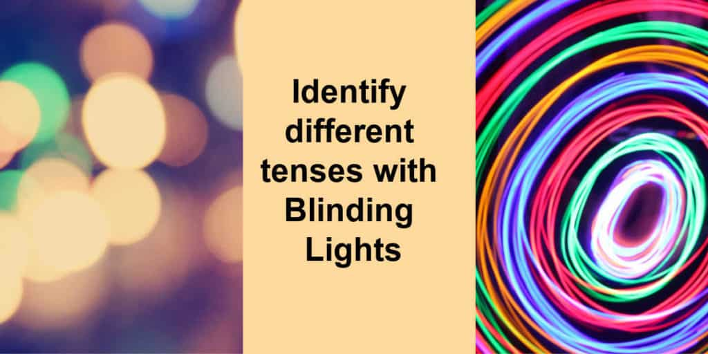 Identify different tenses