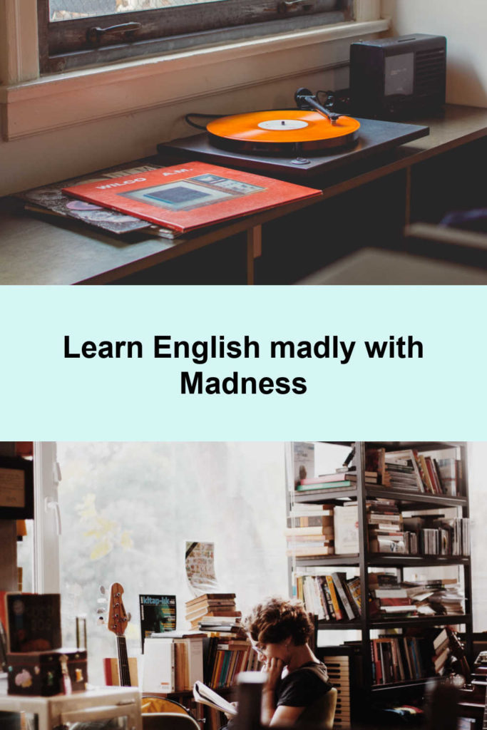 Learn English madly with Madness pin